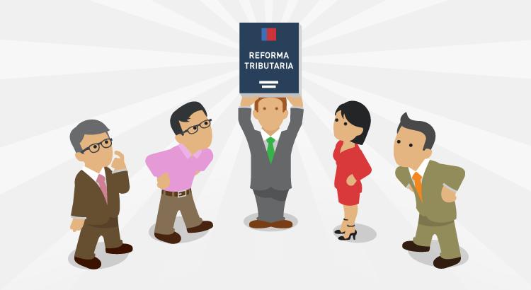 Reforma Tributaria: lo que las empresas deben saber